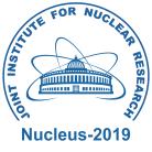 "LXIX International Conference ""Nucleus-2019"" on Nuclear Spectroscopy and Nuclear Structure. ""Fundamental Problems of Nuclear Physics, Nuclei at Borders of Nucleon Stability, High Technologies"""